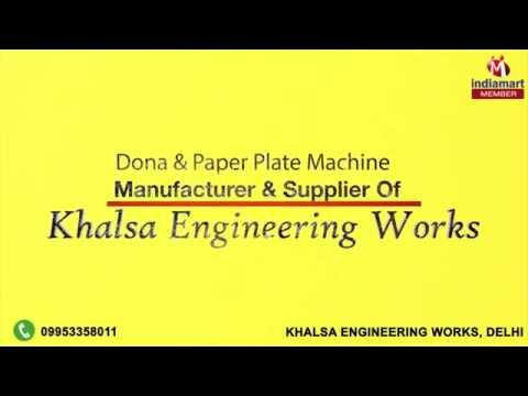 Dona and Paper Plate Machine by Khalsa engineering works, Delhi