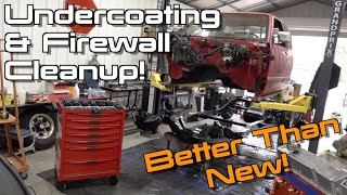 Undercoating The Cab, Body Bushing Replacement & Firewall Cleanup!  S10 Restomod Ep.8