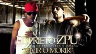 El prieto (ft Zpu) vivir o morir (con letra)