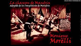 Monique Morelli - La chanson de Mandrin