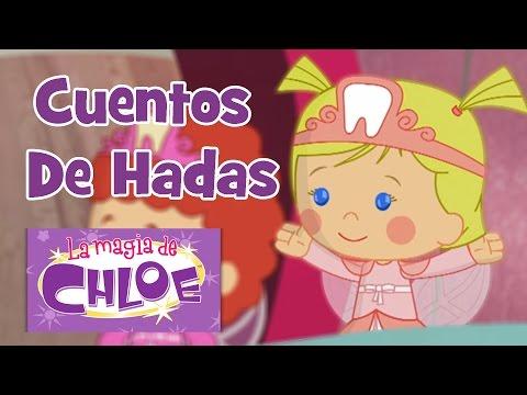 La magia de Chloe – Cuentos De Hadas   60+ minutos   Aventuras con Chloe