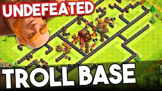 "Clash of Clans - ""NEW"" Unbeatable Troll base - FLAWLESS TH10 Trolling"