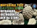 Materials Test | Casting With Ultrahard Orthodontic Dental Stone