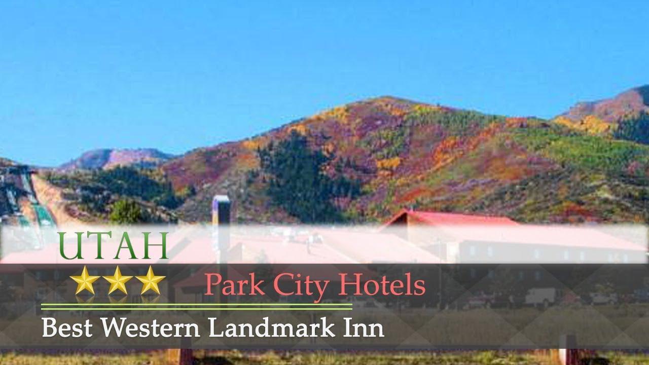 Best Western Landmark Inn Park City Hotels Utah