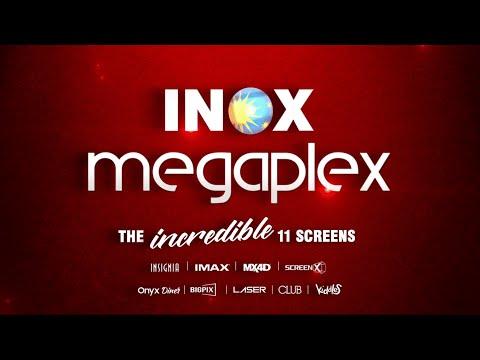 INOX Megaplex World's First Cinema With Maximum Formats