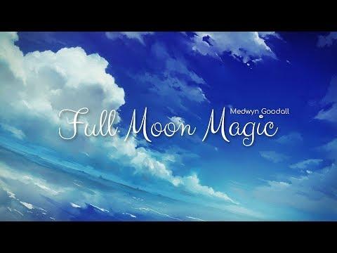 Full Moon Magic - Medwyn Goodall