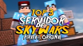 3 Servidores De SKYWARS Minecraft .1.8/1.9 Pirata/Original (Sem Lag)