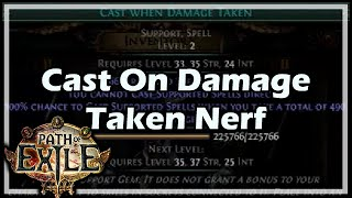 [Path of Exile] Cast On Damage Taken Nerf