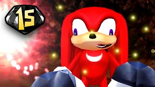 KNUCKLES, YOU'RE A MORON! | Sonic Adventure DX #15
