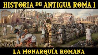 ANTIGUA ROMA 1: Los Etruscos y la Monarquía Romana