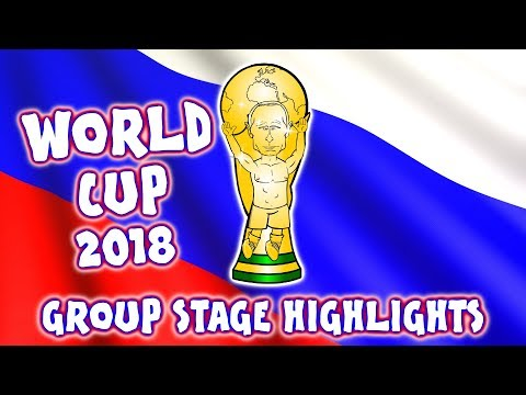 🏆WORLD CUP 2018: GROUP STAGE HIGHLIGHTS🏆 (Cartoon Parody)