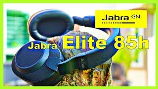 Jabra Elite 85h: Unboxing, App Walkthrough & Experience