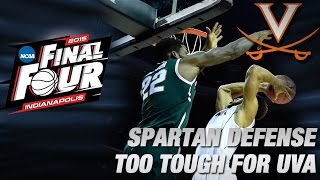 Spartan Defense Too Tough For UVA to Overcome, Cavs Fall in NCAA 3rd Round
