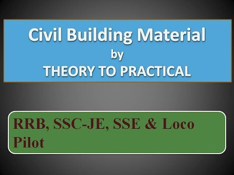 Civil Building material RRB & SSC-JE, SSE