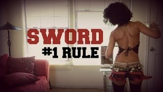 Sword belly dancing: the number 1 rule