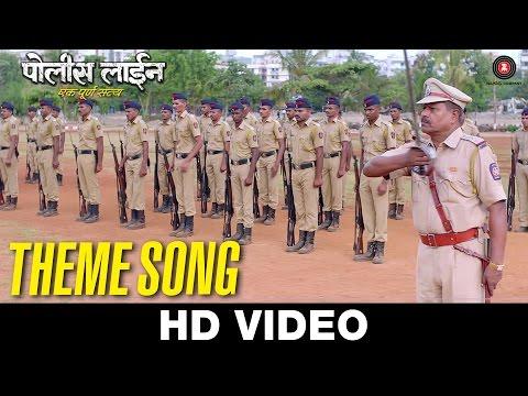 Police Line Theme Song| Adarsh Shinde | Santosh Juvekar & Mansi Naik