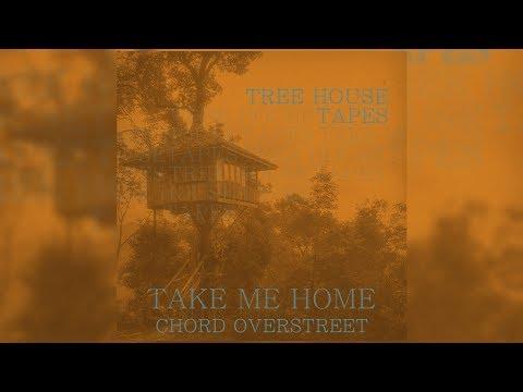 Chord Overstreet - Take Me Home (Letra/Lyrics)