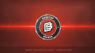╣DUBSTEP╠ Bass System & Wulf - Unscathed