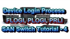 Steps Of Device Login Process FLOGI PLOGI and PRLI In SAN Switch Part 4
