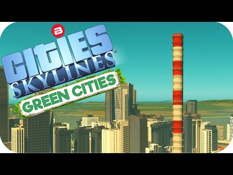 Cities: Skylines Green Cities ▶SOLAR UP-DRAFT TOWER POWER!◀ Cities Skylines Green City DLC Part 13