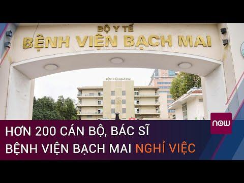 Hé lộ nguyên nhân hơn 200 cán bộ, bác sĩ bệnh viện Bạch Mai xin nghỉ việc trong 1 năm   VTC Now