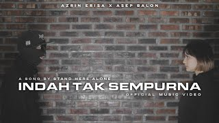 Download lagu Stand Here Alone - Indah Tak Sempurna (Cover by Azrin Erisa X @Asep Balon)