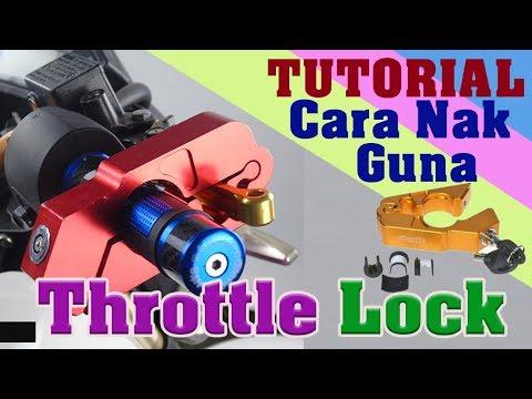 Tutorial | Cara Nak Guna Throttle Lock Untuk Motor | Garris