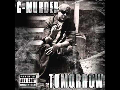 C-Murder - Tomorrow [Full Album] *2010*