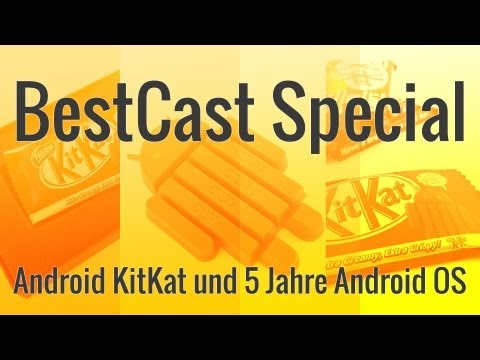 Android KitKat und 5 Jahre Android OS: BestCast Special | BestBoyZ