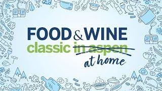 2020 Food &amp Wine Classic At Home  Food &amp Wine Classic 2020  Food &amp Wine