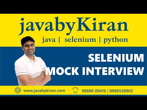 Selenium Interview Session-By Kiran Sir-JAVA By Kiran,Pune