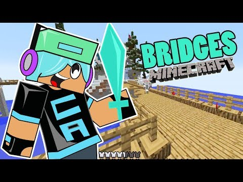 BRIDGES?? CAN IT BE?! MINECRAFT GAMES