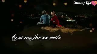 Tujo mujhe aa mila lovely song