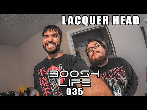 boosh life 035 Lacquer Head Part 1 Music, Games, and Movies