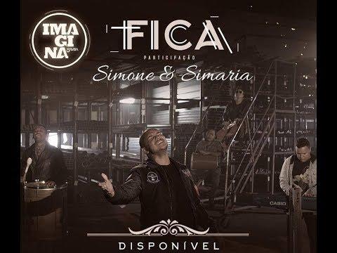 Imaginasamba - Fica part Simone e Simaria (2017)