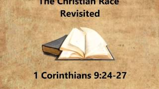 The Christian Race Revisited, Mark Shiers, 10-25-2015