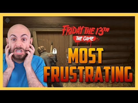 Most  Frustrating Survivor! - Friday the 13th The Game