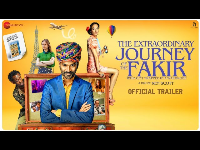 The Extraordinary Journey Of The Fakir | Official trailer | Dhanush | Ken Scott | 21 June 2019