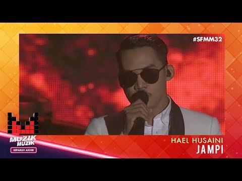 SFMM32 | Hael Husaini | Jampi