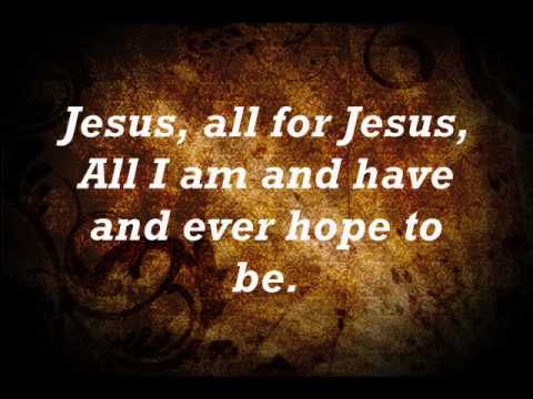 Jesus, all for jesus.wmv