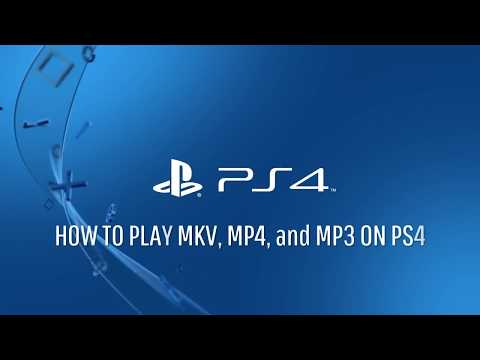 How to play MKV MP4 MP3 on PlayStation®4* - YouTube