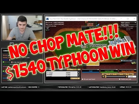 NO CHOP! - $55 Typhoon Win Highlight (06.08.16)