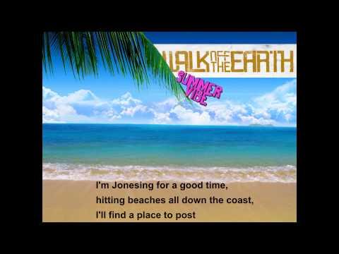 Walk off the Earth - Summer Vibe (Karaoke)