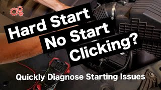 Hard Start? No Start? Clicks? Find Why Your Car Won't Start | Battery, Alternator and Starter Issues