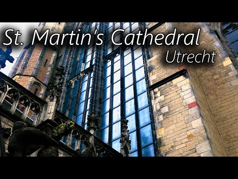 St. Martin's Cathedral :: City of Utrecht :: Domtoren & Domkerk :: Domkwartier :: Cities in 4k UHD