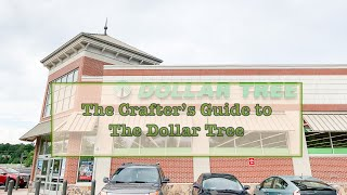 The Crafter's Guide to Dollar Tree