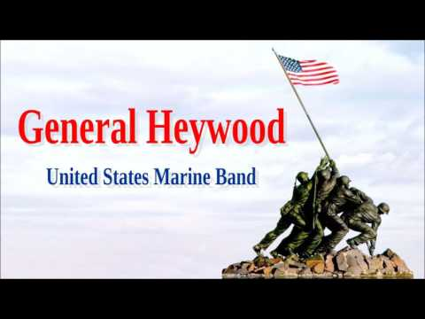 General Heywood -United States Marine Band