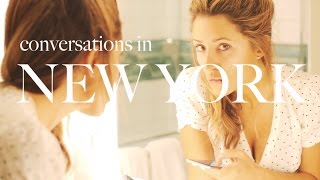 CONVERSATIONS IN NEW YORK: Do What You Love