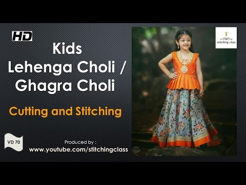 Kids Lehenga Choli ( Ghagra Choli ) Cutting And Stitching