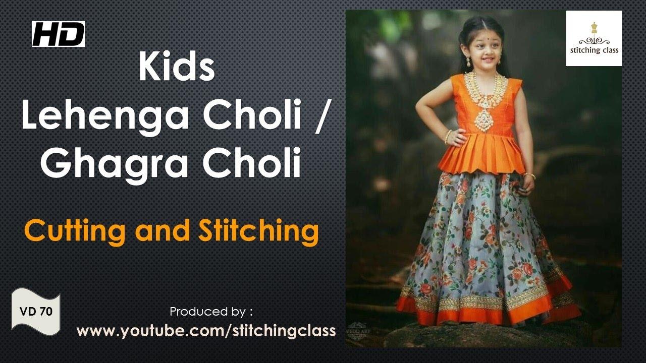 9e883a966 Kids Lehenga Choli ( Ghagra Choli ) Cutting And Stitching - YouTube